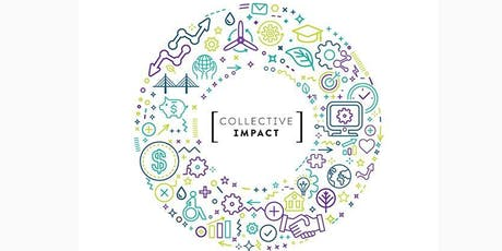 Collective Impact 2019: Share Your Impact, Series #3 tickets