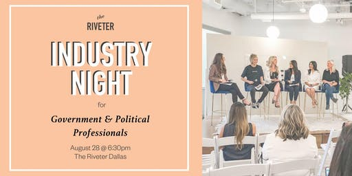 Industry Night: Government & Political Professionals