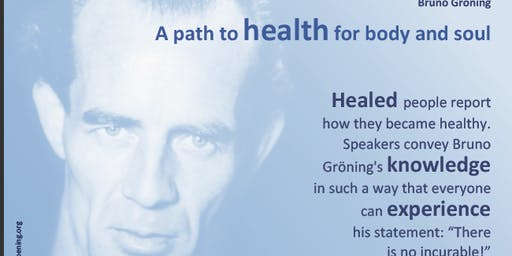 """""""There is no incurable"""" Bruno Gröning.   A path to health for body and soul"""