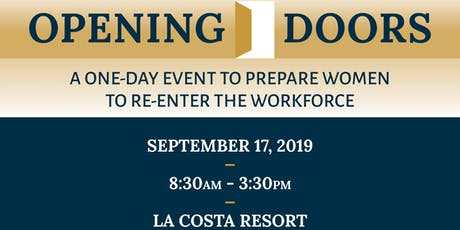 Opening Doors: A One-Day Event To Prepare Women To Re-Enter the Workforce tickets
