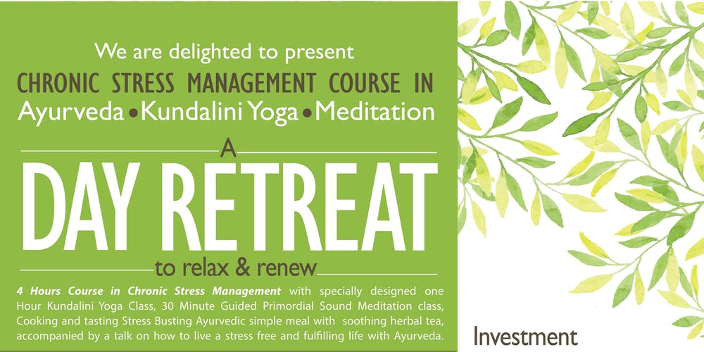 A Day Retreat - Ayurveda, Meditation & Kundalini Yoga, Aug 10, 11- 3 pm
