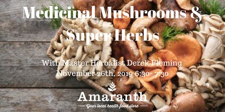 Medicinal Mushrooms &  Super Herbs NW tickets