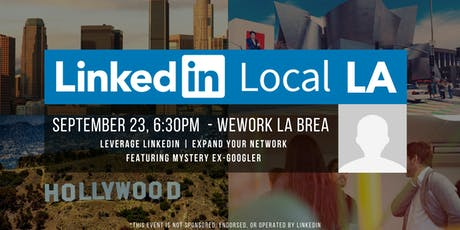 #LinkedInLocalLA Meetup - Featuring Former Googler  tickets