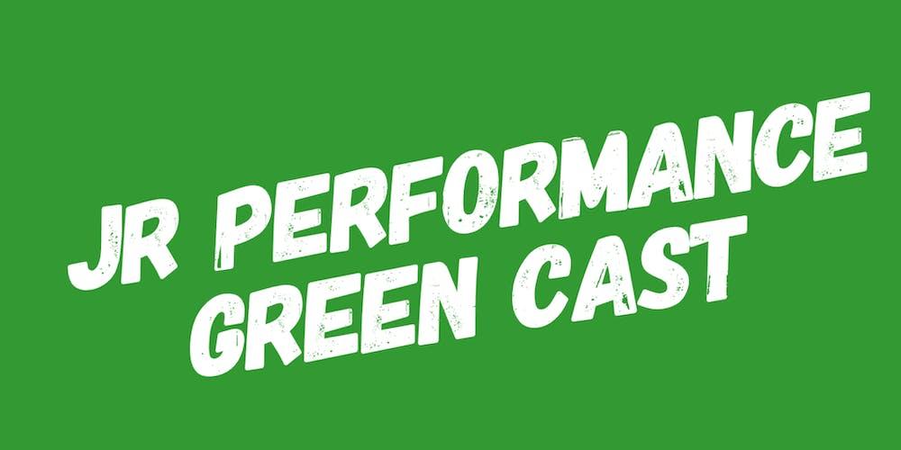 KIDS GREEN CAST PERFORMANCE - Summer 2019 on