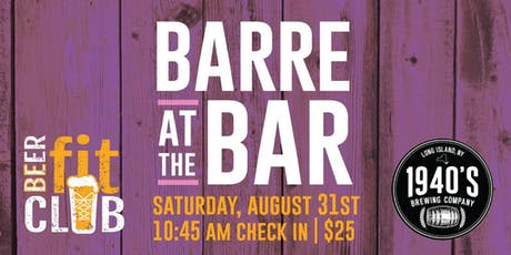 Barre at the Bar at 1940's Brewing Company tickets