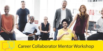 Career Collaborator Mentor Workshop