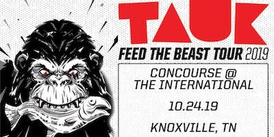 TAUK: Feed the Beast Tour