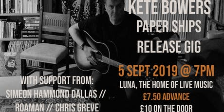 "Kete Bowers ""Paper Ships"" Album Release Party tickets"