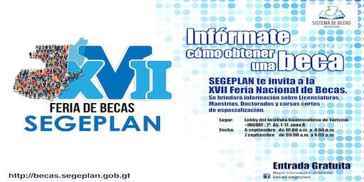 XVII Feria Nacional de Becas -SEGEPLAN-