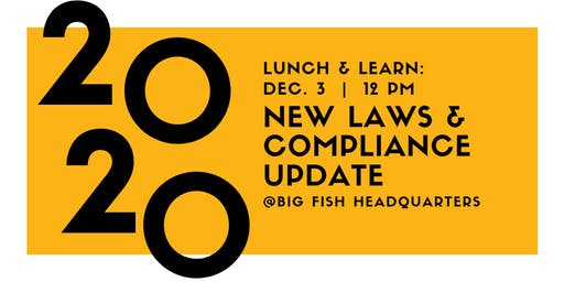 Lunch & Learn: 2020 New Laws and Compliance Update