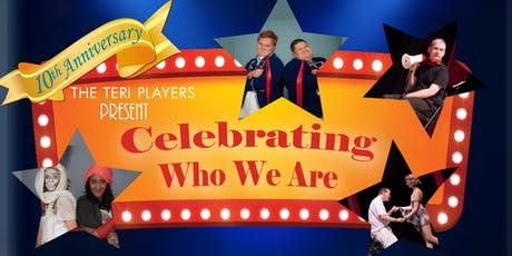 Celebrating Who We Are - TERI Players Show tickets