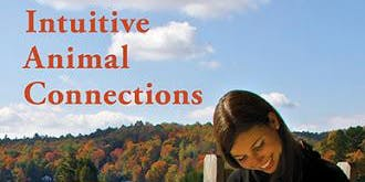 Introductory Intuitive Animal Communication 2-Day Workshop