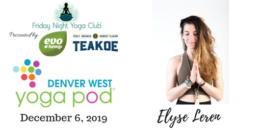 FNYC 12/6 at Yoga Pod Denver West!  Elyse Leren is Teaching!
