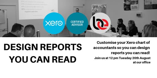 Xero Session: Design Reports you can read!