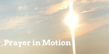 Prayer in Motion tickets
