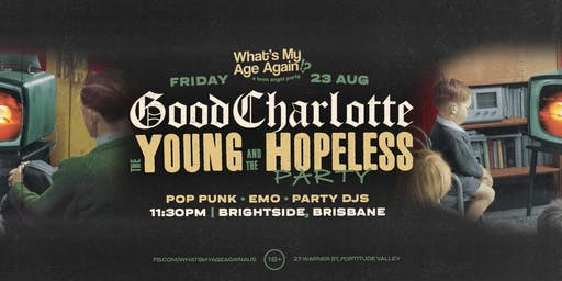 What's My Age Again?  A Teen Angst Tribute to Good Charlotte