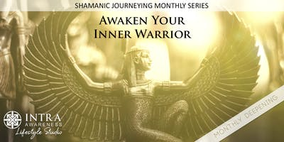 Deepen Your Inner Warrior | Shamanic Journeying Monthly Series