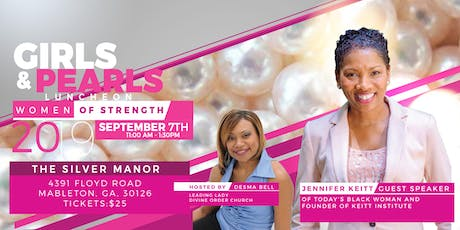 "Girls and Pearls ""Women of Strength"" Luncheon tickets"