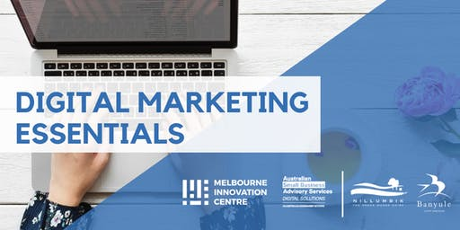 Digital Marketing Essentials - Nillumbik and Banyule