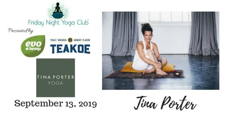 9/13- FNYC Special 2019/20 Season Opening Night at Tina Porter Yoga!  tickets