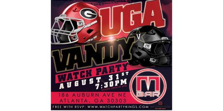 UGA vs Vandy Watch Party -Labor Day  Weekend Football Kick off!!! tickets