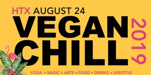 VEGANCHILL Fest- Houston