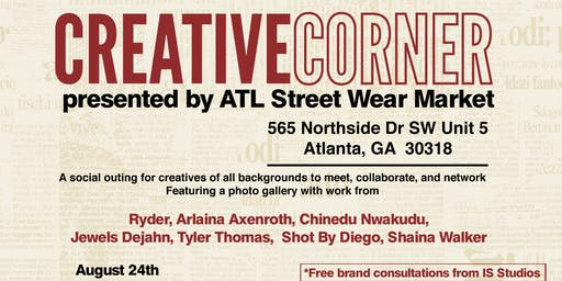 Creative's Corner presented by Atlanta Street Wear Market