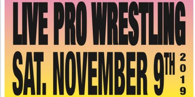 PRO WRESTLING RETURNS - FOOD DRIVE & PRO WRESTLING EVENT