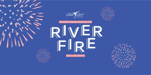 Riverfire 2019 at Blackbird Bar