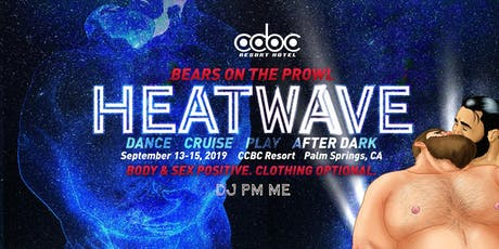Heatwave #2 - Bears on the Prowl tickets