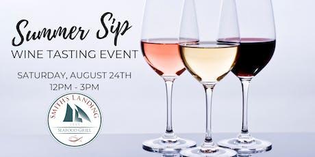 Summer Sip Wine Tasting Event tickets
