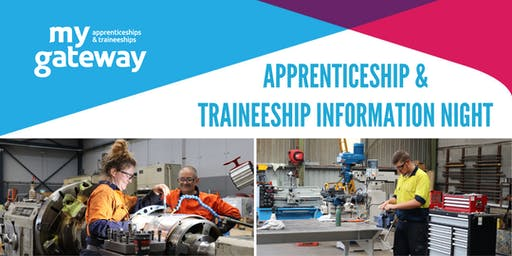 My Gateway Apprenticeship & Traineeship Information Night - Campbelltown