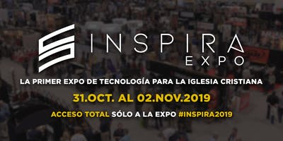 Expo INSPIRA 2019 evento de Tecnoiglesia