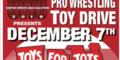 UWC Annual Toys for Tots Pro Wrestling Toy Drive - December 7, 2019