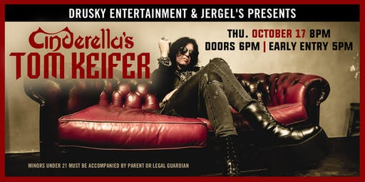 Tom Keifer (of Cinderella)