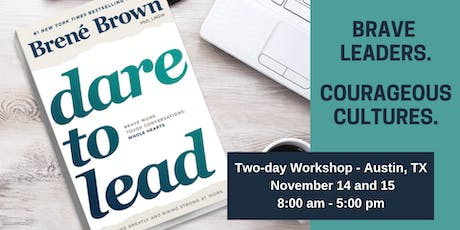 Dare to Lead™ Austin, TX - Two-day Leadership Training tickets