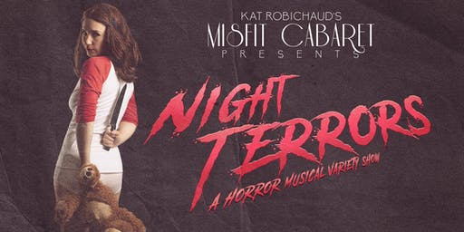 Kat Robichaud's Misfit Cabaret Presents Night Terrors Seattle