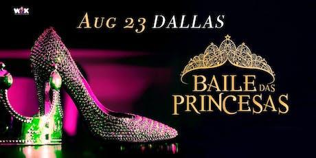 Baile das Princesas tickets