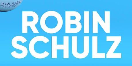 Robin Shulz at Marquee Dayclub Free Guestlist - 9/21/2019 tickets