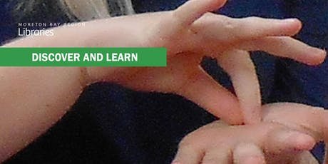 Learn Sign Language - Burpengary Library tickets