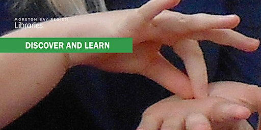 Learn Sign Language - Burpengary Library