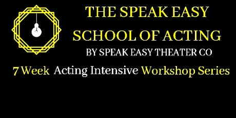 Acting Intensive Weekly Workshop Series Week 1:  Intro To Acting tickets