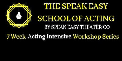 Acting Intensive Weekly Workshop Series Week 6: Confidence With A Script