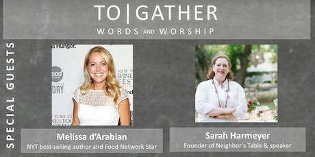 TO|GATHER with Melissa d'Arabian and Sarah Harmeyer tickets