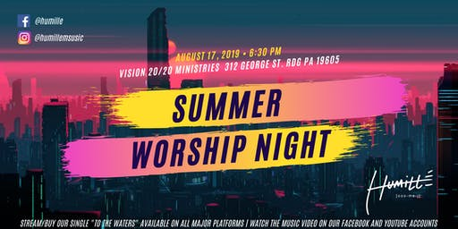 Humille Summer Worship Night