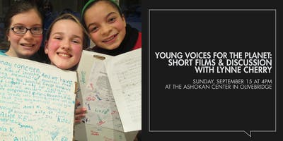 Young Voices for the Planet: Short Films & Discussion with Lynne Cherry