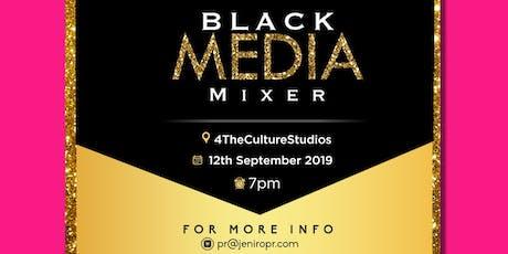 Black Media Mixer tickets