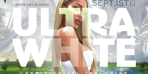 ULTRA WHITE ALL INCLUSIVE LAKESIDE DAY PARTY NYC