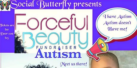 Forceful beauty and Autism fundraiser tickets