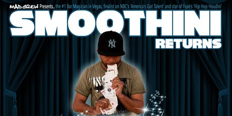 Smoothini Returns: Las Vegas comedy magic show at Tavern at the 'A' tickets